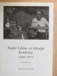 Kabdebó Lóránt - Szabó Lőrinc és felesége levelezése II. [antikvár]
