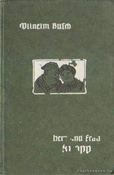 Wilhelm Busch - Herr und frau Knopp [antikvár]