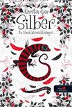 Kerstin Gier - Silber - Az álmok harmadik könyve (Silber 3.)- fűzött