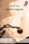 NEMERE ISTVÁN - Szerelmes magyarok - Történelmi visszatekintő [eKönyv: epub, mobi]