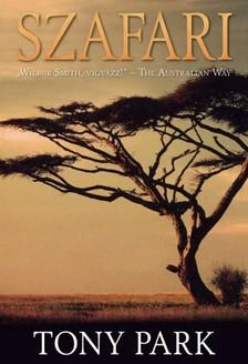 Tony Park - Szafari [eKönyv: epub, mobi]