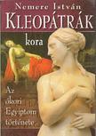 NEMERE ISTVÁN - Kleopátrák kora [antikvár]