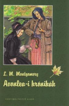 MONTGOMERY, L.M. - Avonlea-i krónikák - KEMÉNY BORÍTÓS