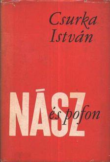 Csurka István - Nász és pofon [antikvár]