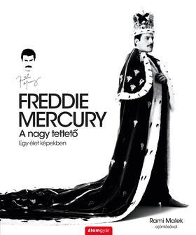Sean O'Hagan - FREDDIE MERCURY - A nagy tettető