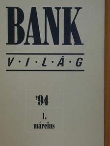 Dr. Kelen Zsuzsa - Bankvilág 1994. március [antikvár]