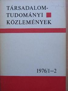 Barna József - Társadalomtudományi Közlemények 1976/1-2. [antikvár]