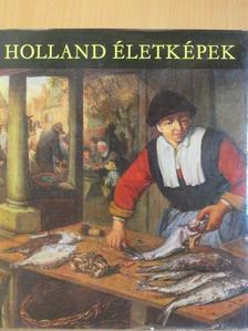 Mojzer Miklós - Holland életképek [antikvár]
