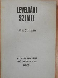 Borsa Iván - Levéltári Szemle 1974. május-december [antikvár]
