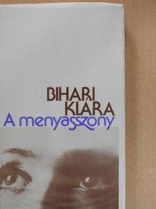 Bihari Klára - A menyasszony (dedikált példány) [antikvár]