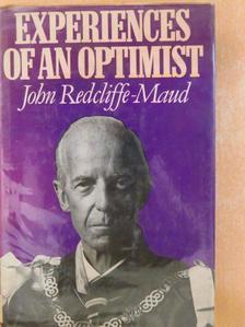 John Redcliffe-Maud - Experiences of an Optimist [antikvár]