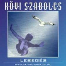 Kövi Szabolcs - LEBEGÉS CD
