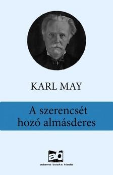 Karl May - A szerencsét hozó almásderes [eKönyv: epub, mobi]