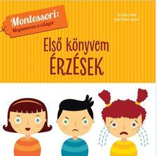 Proddi, Chiara - Első Könyvem:Érzések-Montessori:Megismerem a világot