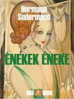 Schudermann Hermann - Énekek éneke [eKönyv: epub, mobi]
