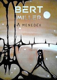 Miller Bert - A menedék [eKönyv: epub, mobi]