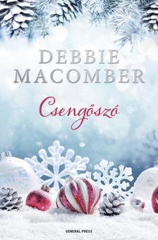 Debbie Macomber - Csengőszó