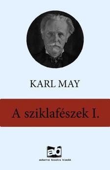Karl May - A sziklafészek  I. [eKönyv: epub, mobi]