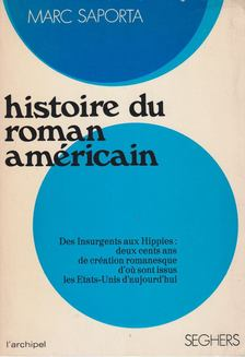 Marc Saporta - Histoire du roman américain [antikvár]