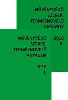 Növényvédő szerek, termésnövelő anyagok I-II. 2018