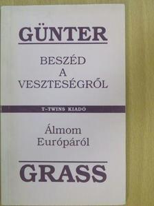 Günter Grass - Beszéd a veszteségről [antikvár]