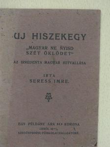 Seress Imre - Uj hiszekegy [antikvár]