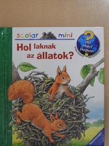 Anne Möller - Hol laknak az állatok? [antikvár]