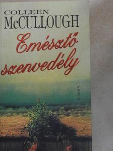 Colleen McCullough - Emésztő szenvedély [antikvár]