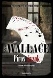 Edgar Wallace - Piros ászok [eKönyv: epub, mobi]