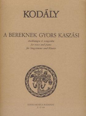 Kodály Zoltán - A BEREKNEK GYORS KASZÁSI ÉNEKHANGRA ÉS ZONGORÁRA (KISFALUDY SÁNDOR VERSÉRE)