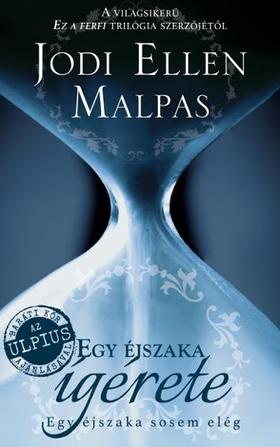 Jodi Ellen Malpas - Egy éjszaka ígérete