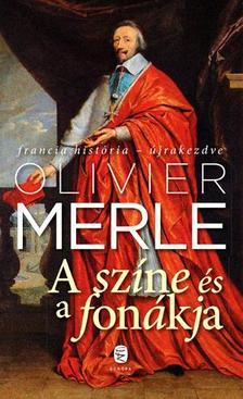 Olivier Merle - A színe és a fonákja