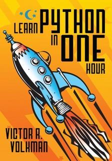 Volkman Victor R. - Learn Python in One Hour [eKönyv: epub, mobi]