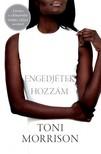 Toni Morrison - Engedjétek hozzám [eKönyv: epub, mobi]