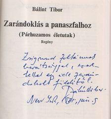 Bálint Tibor - Zarándoklás a panaszfalhoz (dedikált) [antikvár]