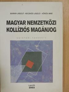 Burián László - Magyar nemzetközi kollíziós magánjog [antikvár]