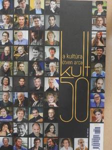Bicsérdi Ádám - Kult50 - A kultúra ötven arca 2017 [antikvár]