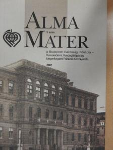 Árva László - Alma Mater 2001/5. [antikvár]