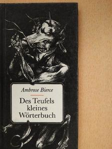 Ambrose Bierce - Des Teufels kleines Wörterbuch [antikvár]