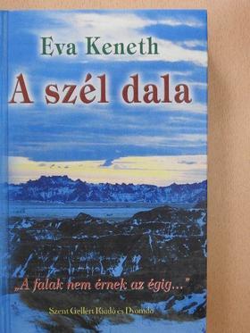 Eva Keneth - A szél dala (dedikált példány) [antikvár]