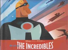 Mark Cotta Vaz - The Art of Incredibles [antikvár]