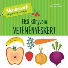 Proddi, Chiara - Első könyvem:Veteményeskert-Montessori:Megismerem a világot