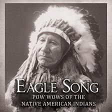 EAGLE SONG CD PW WOWS OF THE NATIVE INDIANS