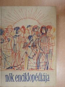 Fehér Imréné - Nők enciklopédiája I. [antikvár]
