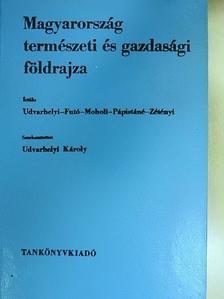 Dr. Futó József - Magyarország természeti és gazdasági földrajza [antikvár]