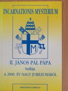 II. János Pál pápa - Incarnationis Mysterium [antikvár]