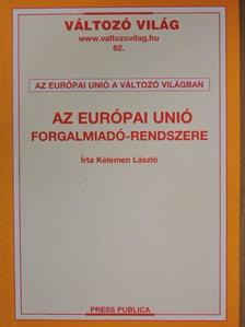 Kelemen László - Az Európai Unió forgalmiadó-rendszere [antikvár]
