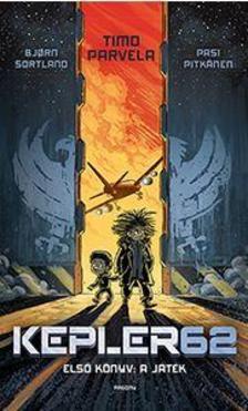 Timo Parvela - Kepler 62 - Első könyv: A játék