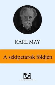 Karl May - A szkipetárok földjén [eKönyv: epub, mobi]