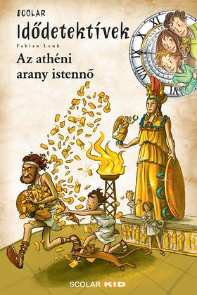 Fabian Lenk - Az athéni arany istennő - Idődetektívek 27.